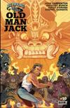 Adventures of Jack Burton: Old Man Jack (Part 10)